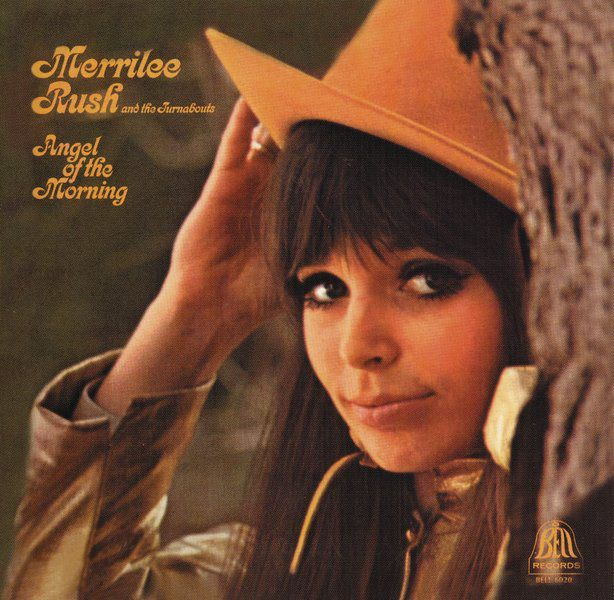 Merrilee Rush & the Turnabouts - Angel of the Morning(1968)歌詞 lyrics《經典老歌線上聽》