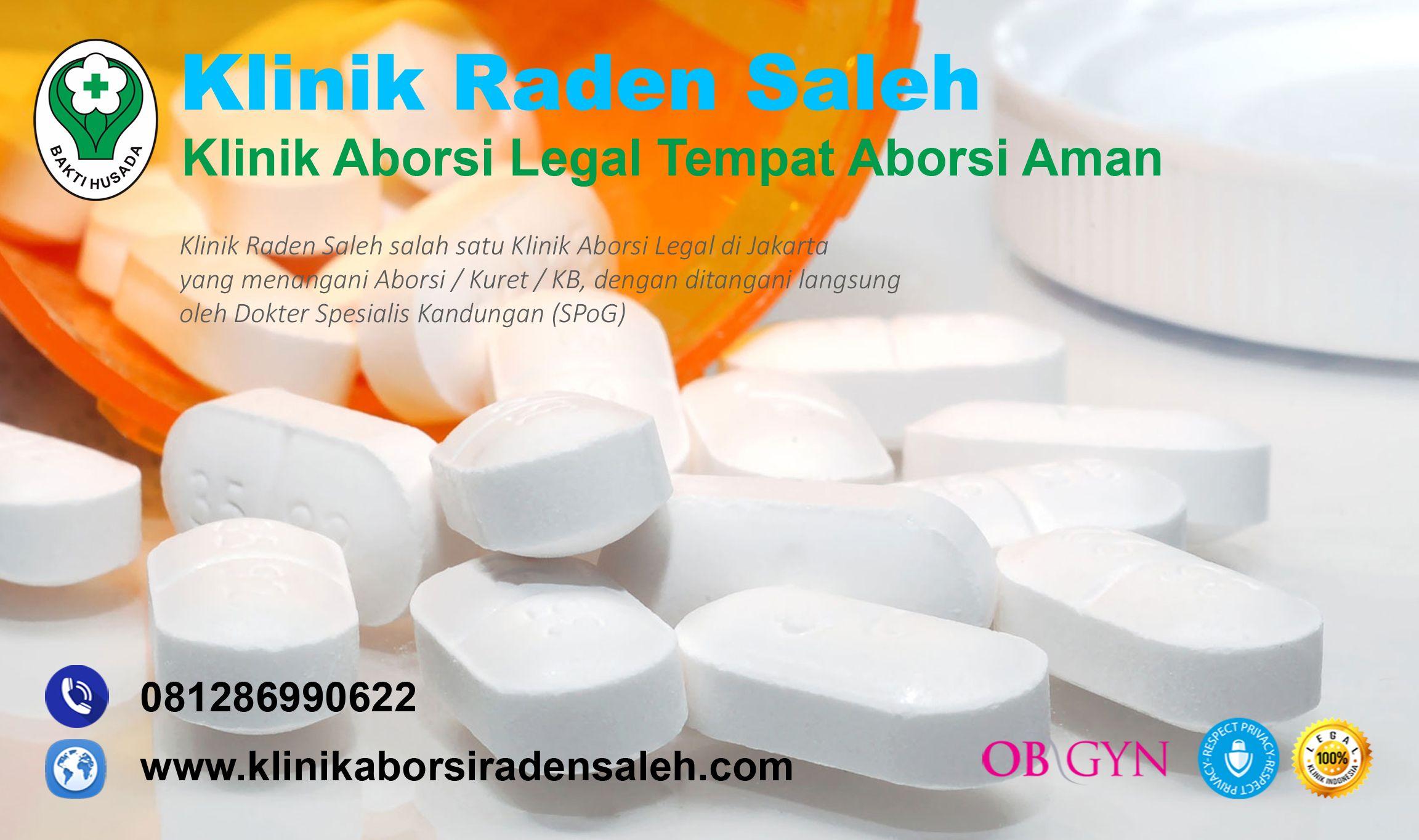 Klinik Raden Saleh Merupakan Klinik Aborsi Untuk Menggugurkan Kandungan Bertempat Di Jakarta Yang Bertanggung Jawab Penuh Dalam Tindakan A Medis Dokter Pelayan