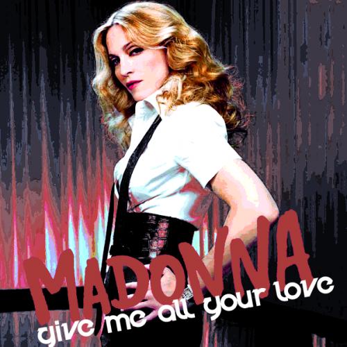 Madonna Ft Nicki Minaj M I A Give Me All Your Love 11mar17mar Madonna Album Art Nicki Minaj