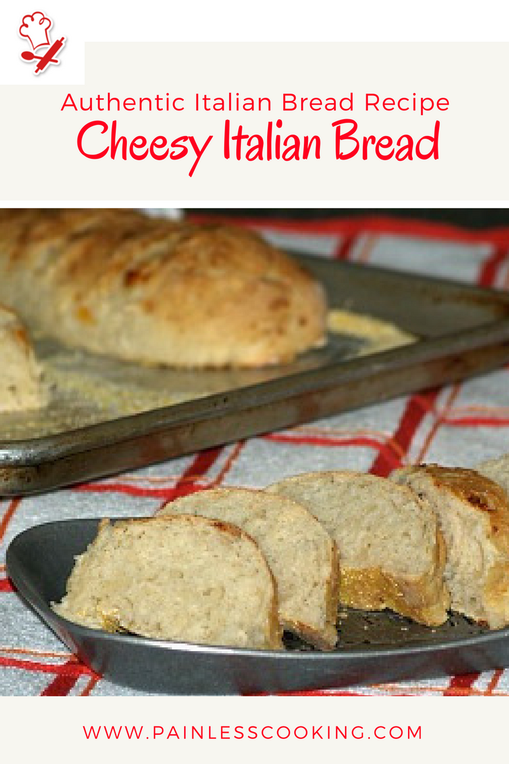 How To Make Authentic Italian Bread Recipe Painless Cooking