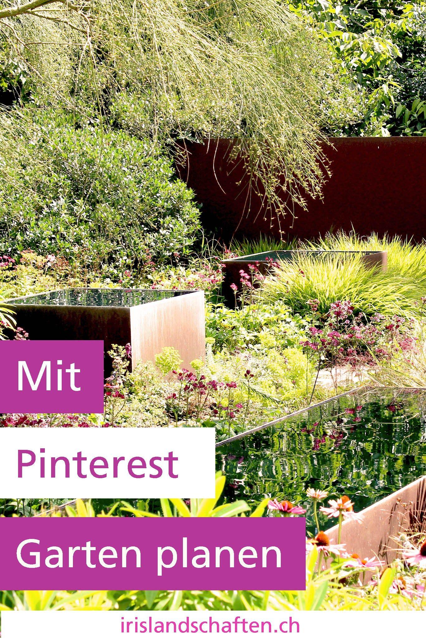 Mit Pinterest Garten Planen Irislandschaften Ch Garten Planen Garten Pflanzen