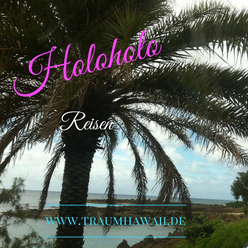 holoholo bedeutet reisen wann geht deine reise nach hawaii learn hawaiian bei mir auf. Black Bedroom Furniture Sets. Home Design Ideas