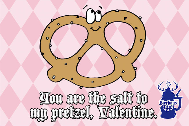 You are the salt to my pretzel, #Valentine!