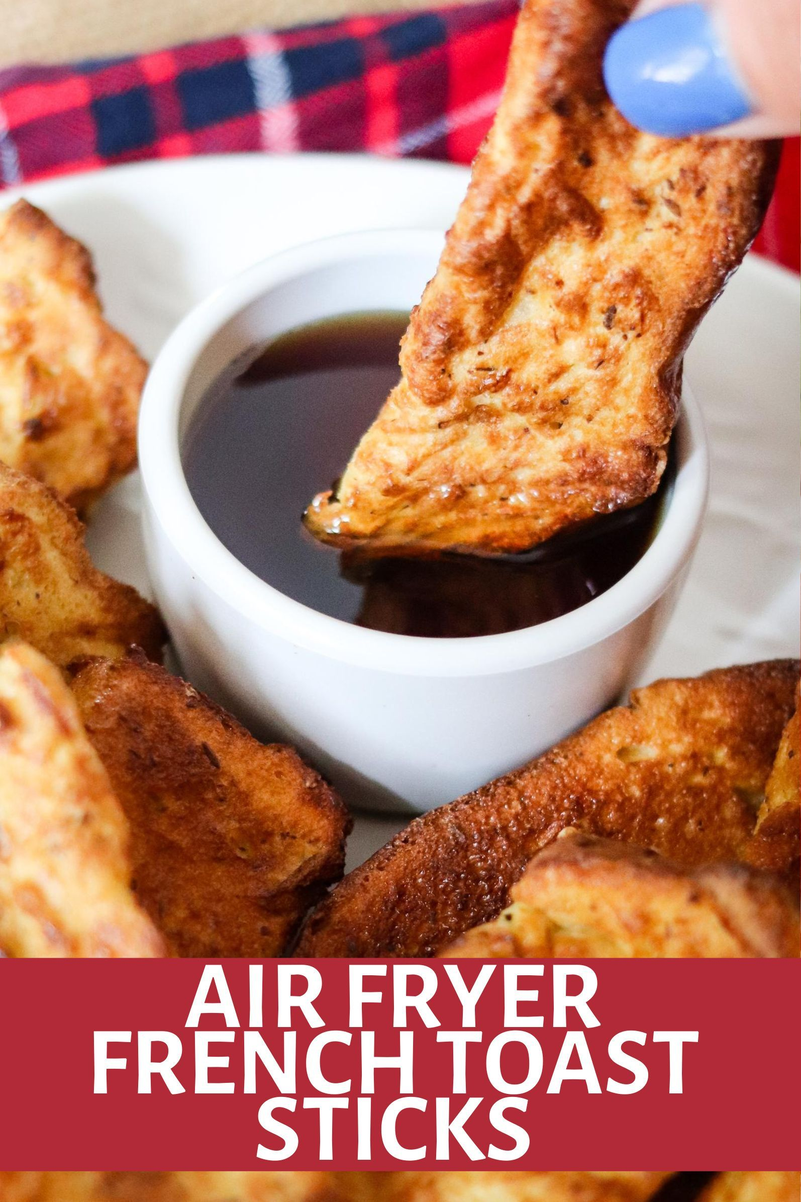 Homemade Air Fryer French Toast Sticks in 2020 French
