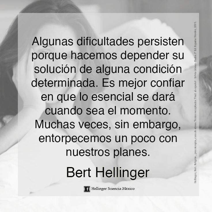 Bert Hellinger Algunas Dificultades Persisten Porque