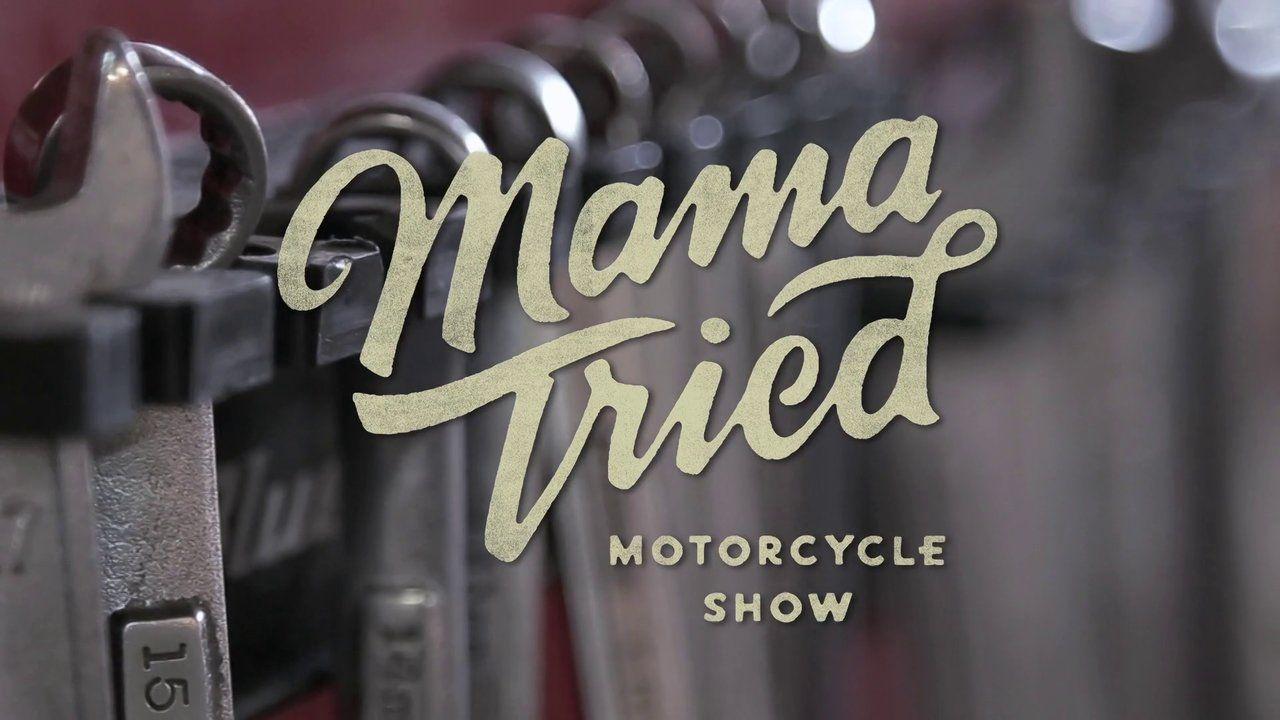 Mama Tried - Feb 22, 2014. MAMA TRIED IS AN INDOOR MOTORCYCLE INVITATIONAL, SHOWCASING THE MOST HONEST, HOME-BUILT AND UNUSUAL BIKES IN THE MIDWEST.   FEBRUARY 22, 2014  11AM - 10PM     $5 ADMISSION 408 W. FLORIDA ST.  MILWAUKEE, WI 53207  WWW.MAMATRIEDSHOW.COM    THANKS TO:  Brad Smith (FTW) Des Moine, IA Wes Orloff Milwaukee, WI John Wilson, Kenosha WI Warren, Heir, Jr. Milwaukee, WI Scott Johnson, Milwaukee, WI Pete Ploskee, Sr., Kenosha WI Tony Giorno (Redline Cycle) Kenosha WI Jeff…