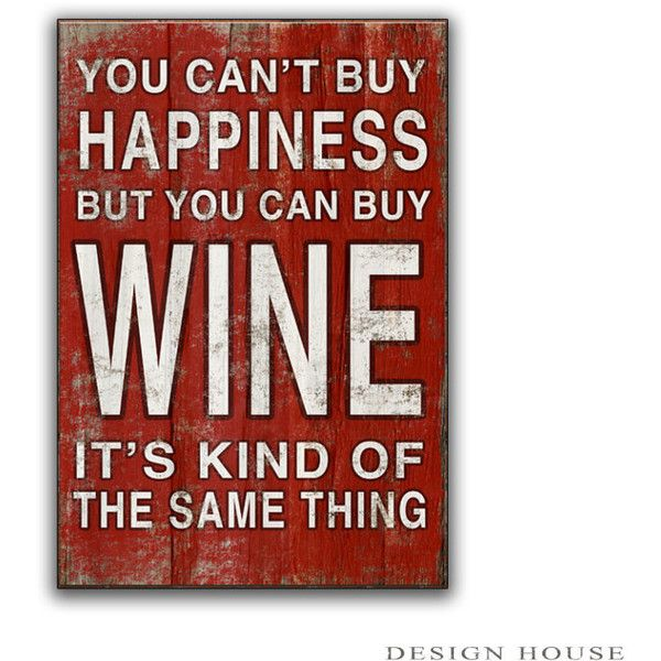 Wine Signs Decor Best Typography Wine Signs If You Can't Buy Wine It's Kind Of The Same Decorating Inspiration
