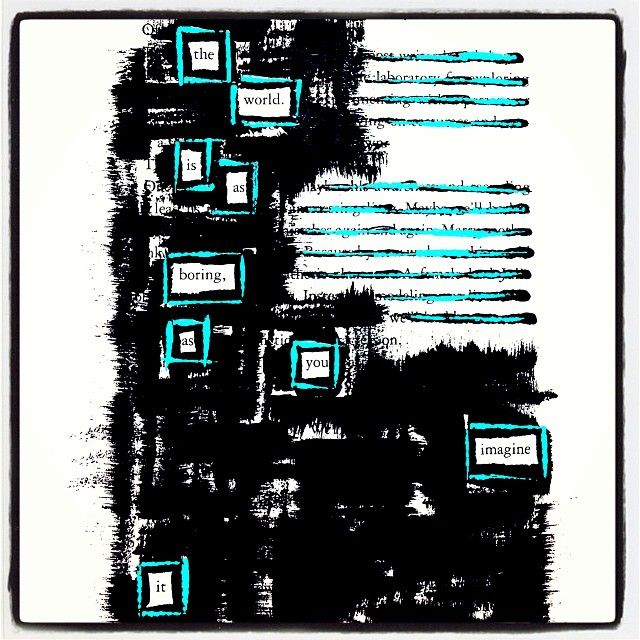 007 Lack Thereof Make Black Out Poetry, Black Out Poetry
