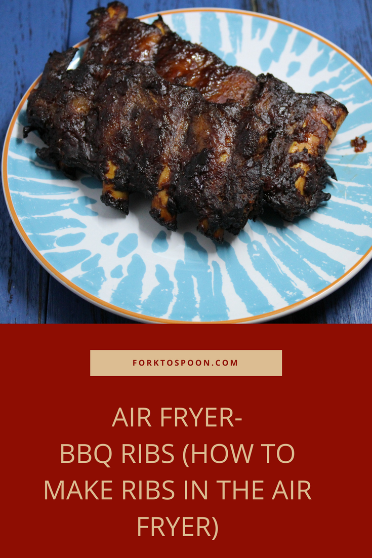 Air Fryer Bbq Ribs How To Make Ribs In The Air Fryer Air Fryer Recipes Pork Air Fryer Recipes Ribs Air Fryer Recipes Healthy
