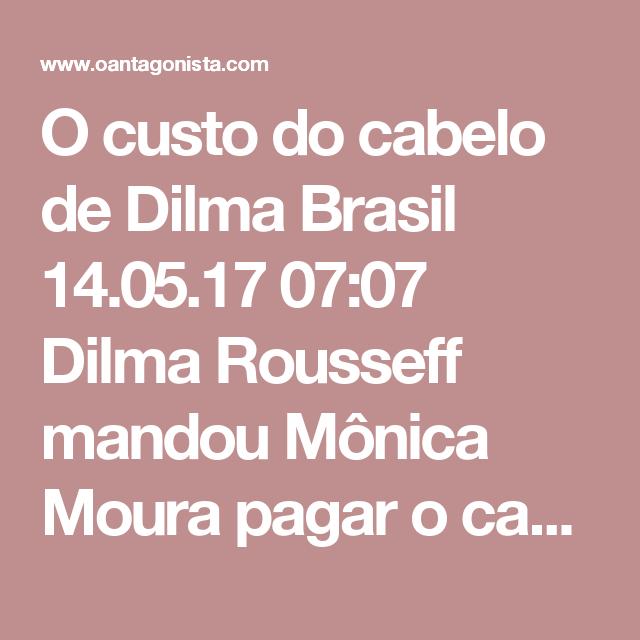 """O custo do cabelo de Dilma  Brasil 14.05.17 07:07 Dilma Rousseff mandou Mônica Moura pagar o cabeleireiro Celso Kamura porque ela """"não tinha rubrica"""" para isso. Foram 40 mil reais em dinheiro, como noticiou O Antagonista na sexta-feira (12). Isto porque a vazadora seletiva ganhou um descontinho. Segundo o Painel da Folha, """"as diárias de R$ 1.500 que Mônica Moura diz ter pago a Celso Kamura para fazer cabelo e maquiagem de Dilma Rousseff representam 16% do valor que o cabeleireiro cobra por…"""