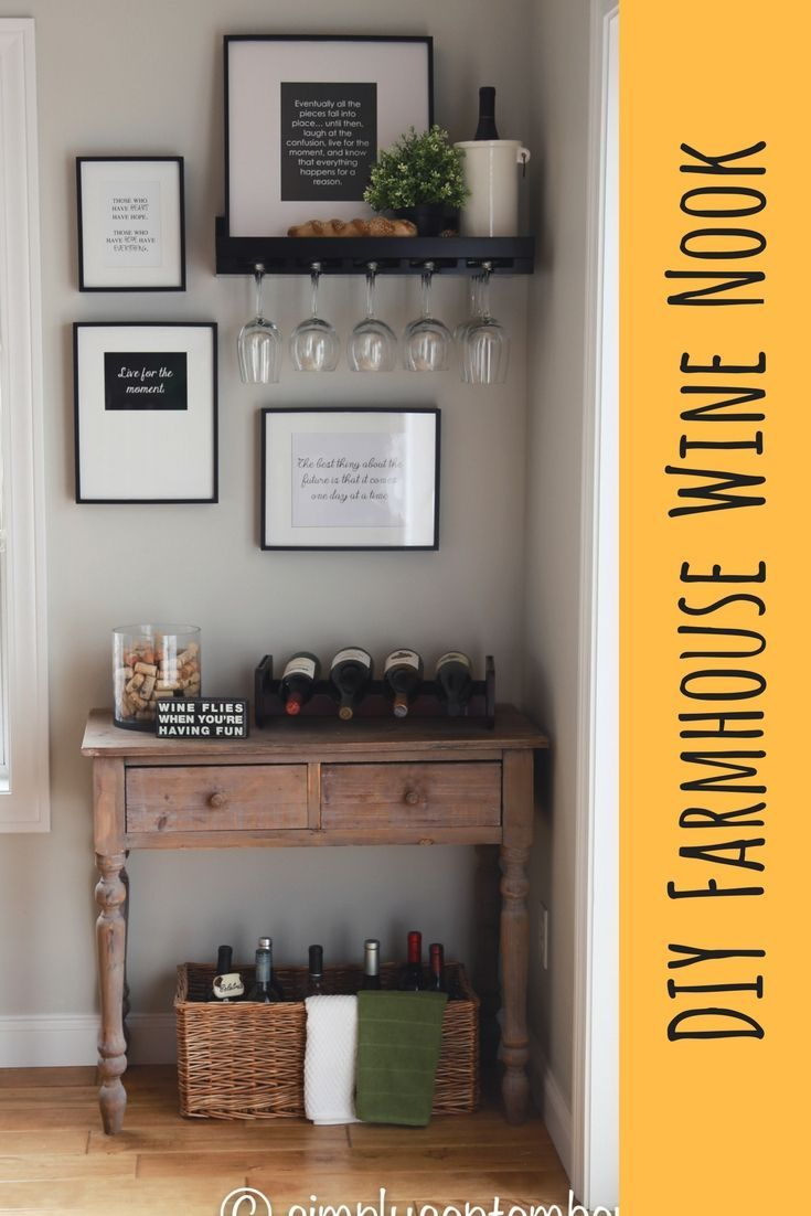 Creating a Farmhouse Inspired Wine Nook | Wine decor ...