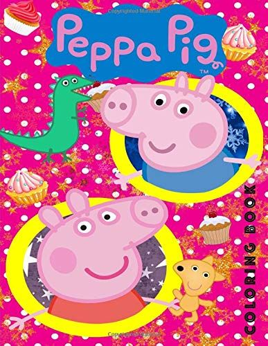 Download Pdf Peppa Pig Coloring Book Great Book For Young Children Aged 2 Free Epub Mobi Ebooks Coloring Books Peppa Pig Colouring Books