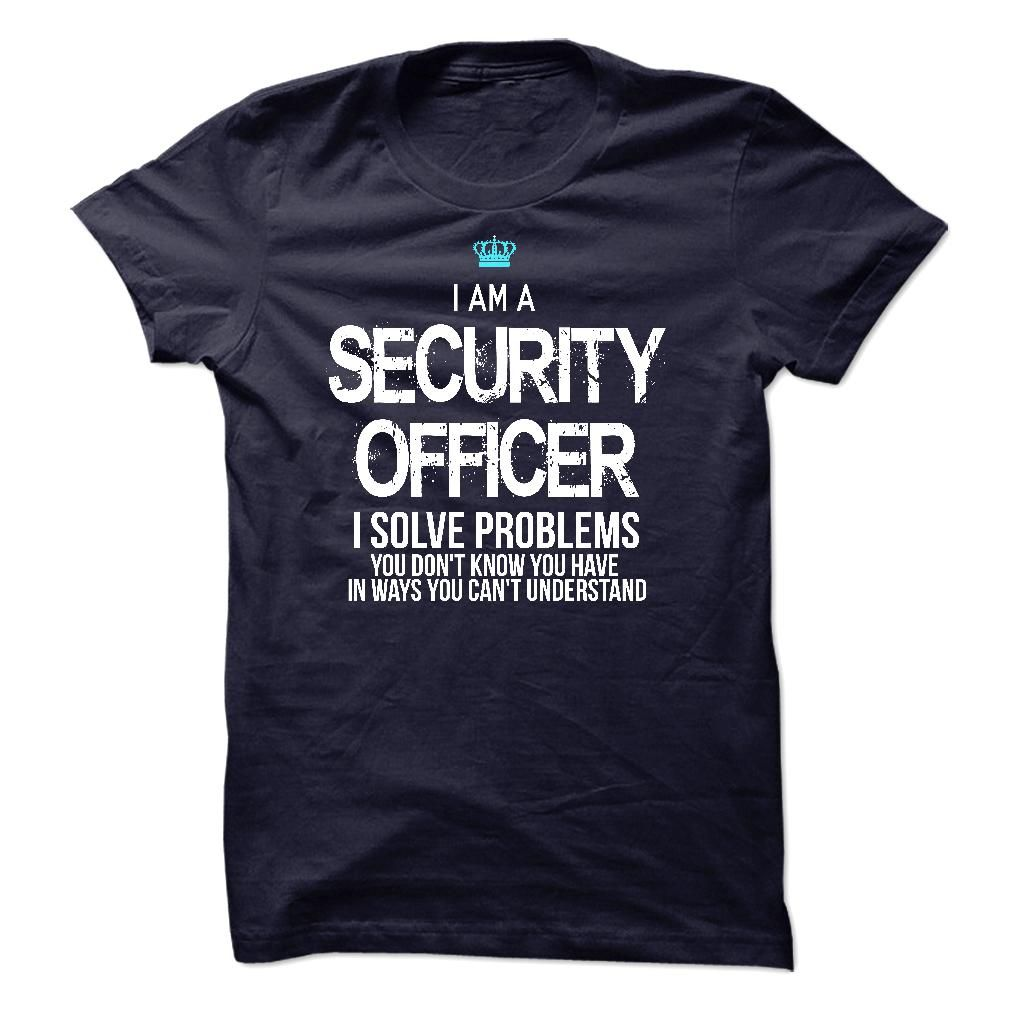 I am a Security Officer T-Shirts, Hoodies. SHOPPING NOW ==► Funny Tee Shirts