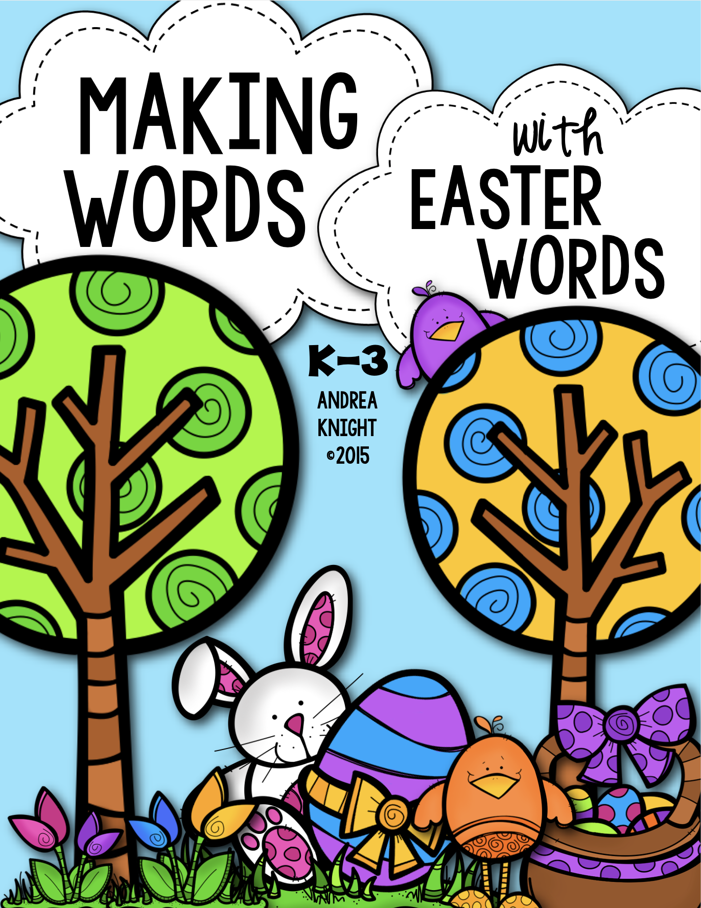 Easter Themed Phonics Lessons Making Words Activities For