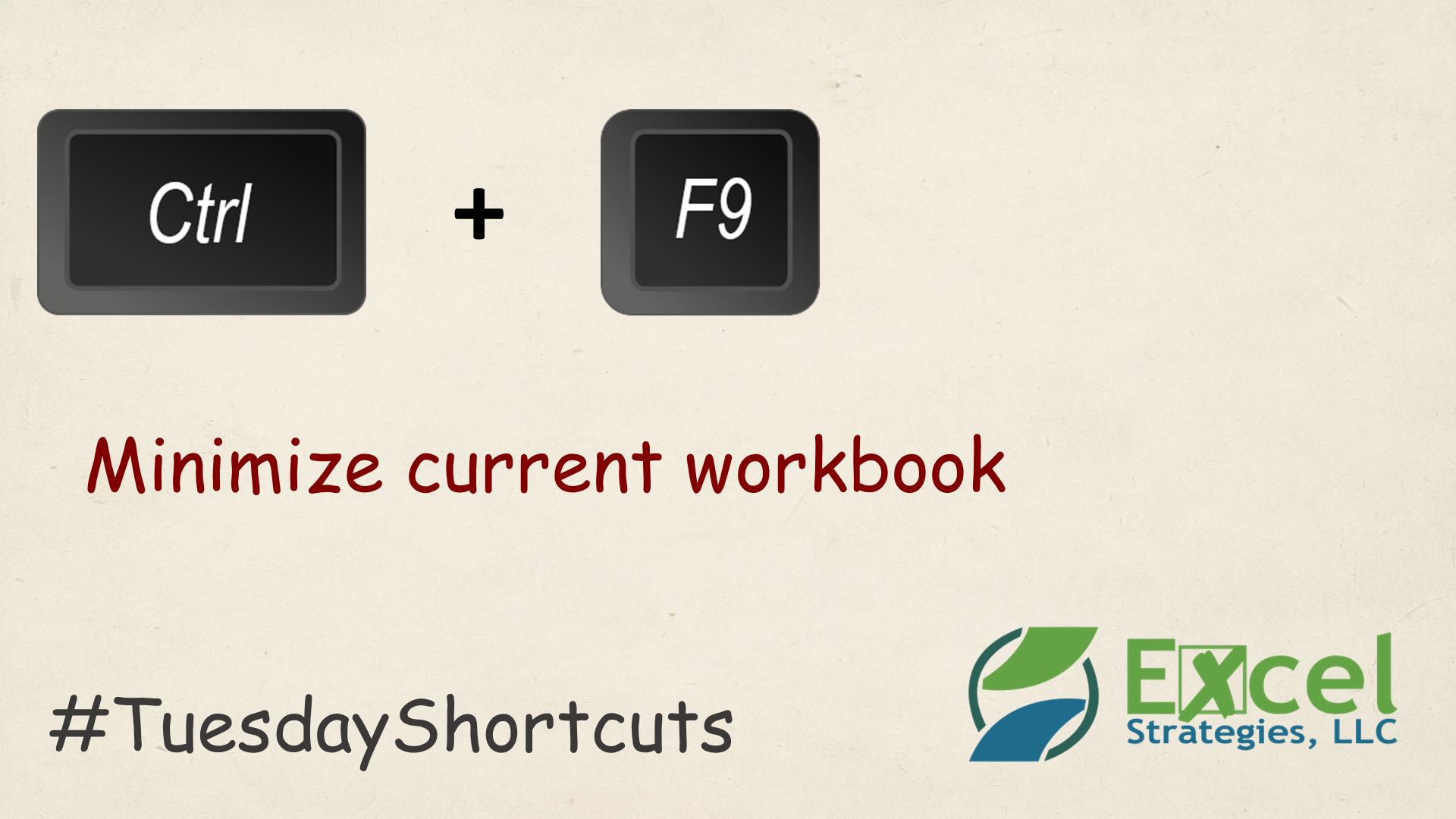 Ctrl F9 Minimize Current M Cel Workbook