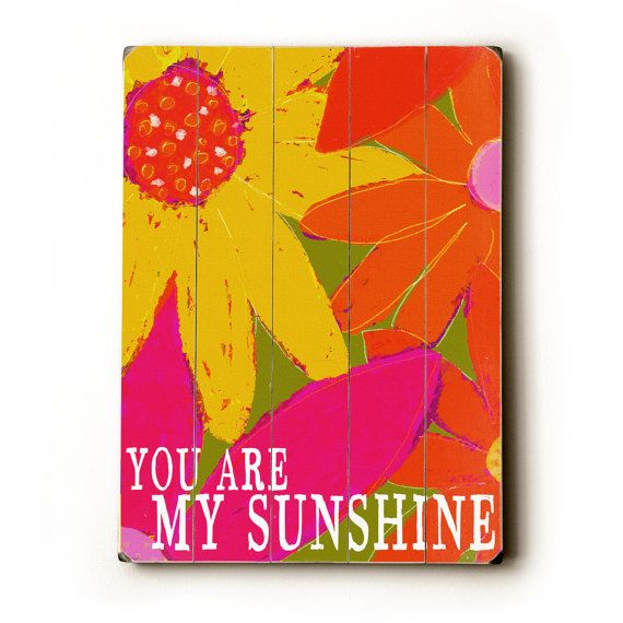 Garden You Are My Sunshine 9 x 12 wooden sign wall by lisaweedn ...