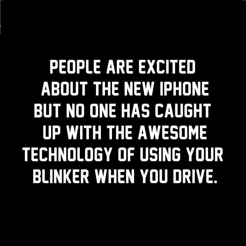Use your blinker dammit! I am not a mind reader contrary