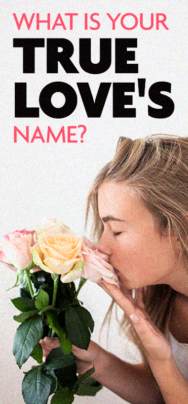 What Is Your True Love's Name? | Yo ben aku og | Buzzfeed quizzes