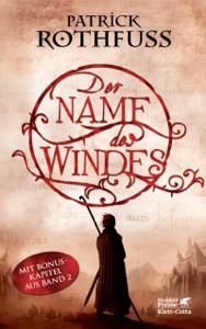 Download Der Name Des Windes Pdf Kostenlos Buch Patrick Rothfuss Jochen Schwarzer Konigsmorder Chronik Kostenlose Bucher Bucher