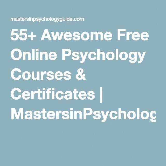 55 Awesome Free Online Psychology Courses Certificates