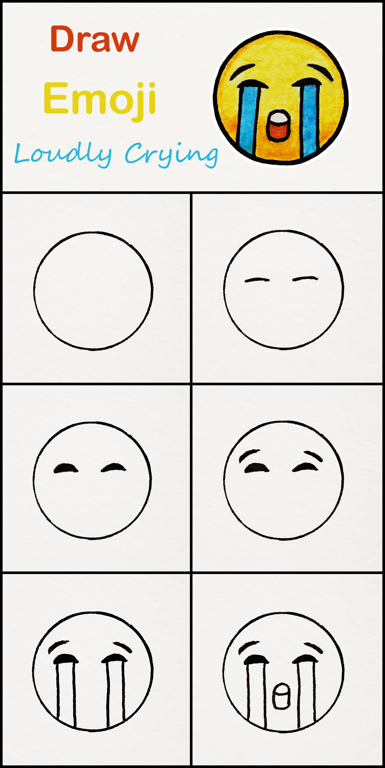 Learn How To Draw The Loudly Crying Emoji Step By Step Very Simple Tutorial Face Drawings Emoji Tutor Easy Drawings Easy Doodle Art Drawing Tutorial Easy
