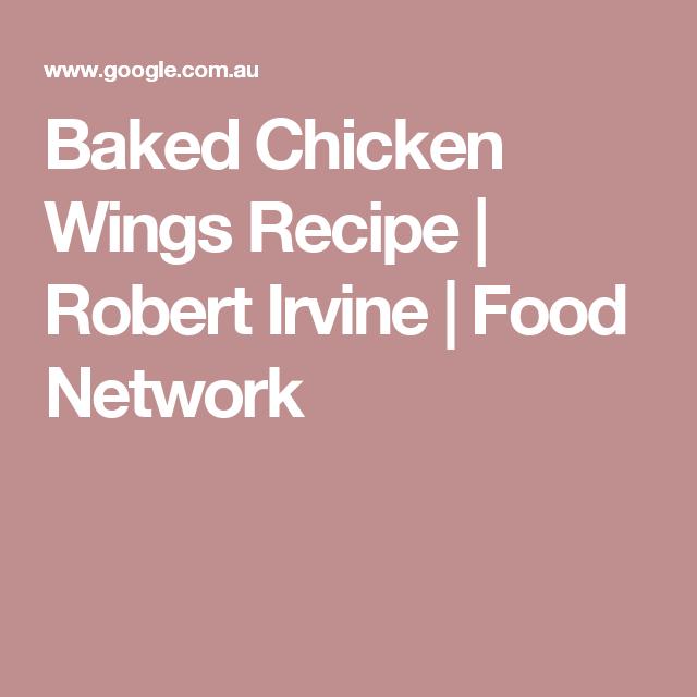 Baked chicken wings recipe robert irvine food network baked chicken wings recipe robert irvine food network forumfinder Gallery