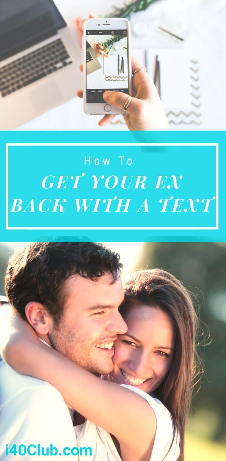 How to get your ex back with a text you got this make