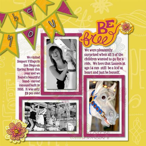 Be You Be Free Be Young Scrapbook Layout Page Idea