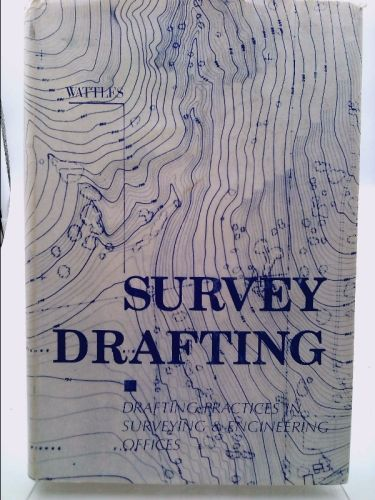 Survey Drafting: Drafting Practices in Survey and Engineering Offices (Gurdon H. Wattles) | New and Used Books from Thrift Books