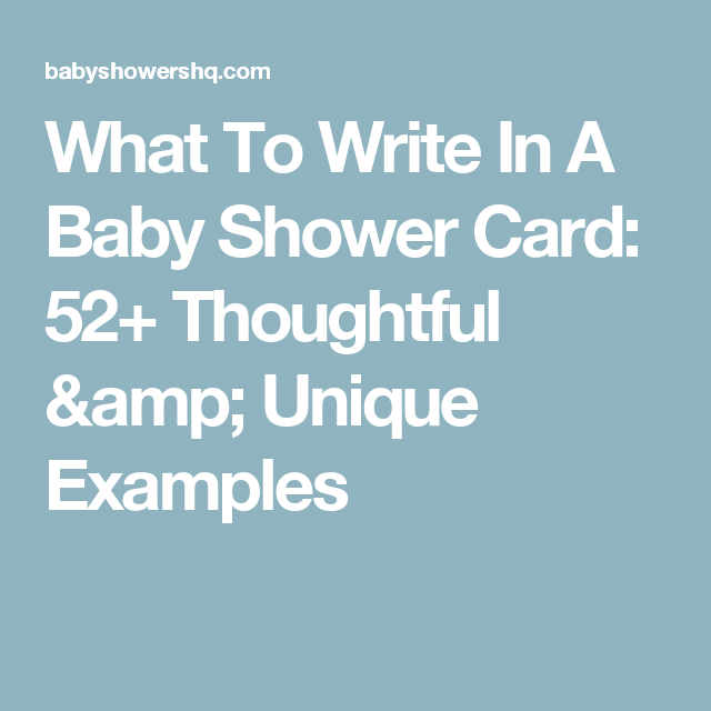 What To Write In A Baby Shower Card 52 Thoughtful
