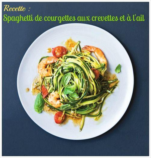 Courgettes ail crevettes recette d 39 t recettes - Cuisiner courgette spaghetti ...