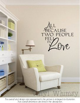 All Because Two People fell in love Vinyl Wall Lettering Decor Decal Custom Art