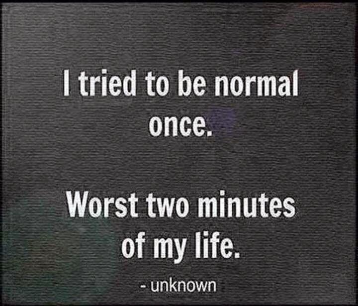 Nice quote.. also I was wondering why do all the funny mistakes happen only by me?.. does it also happen with others?.. :( :'O