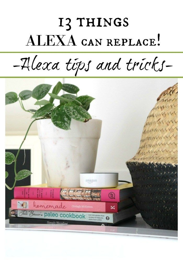 13 Things Alexa can replace in your home! Alexa Tips and Tricks! Are you looking for great ways to use Amazon's Echo in your home? Check out these great time-saving and practical tips! #alexa #productivity