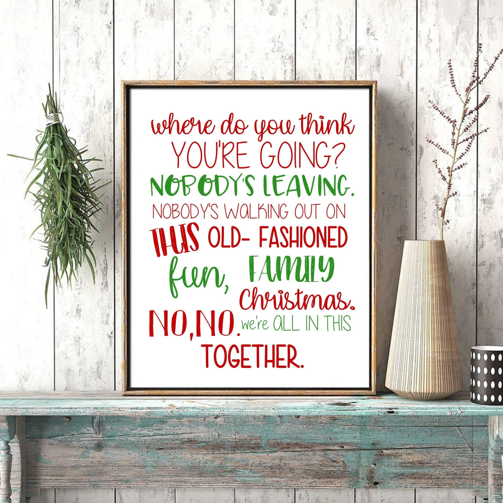 Griswald Christmas movie quote printable fun old fashioned