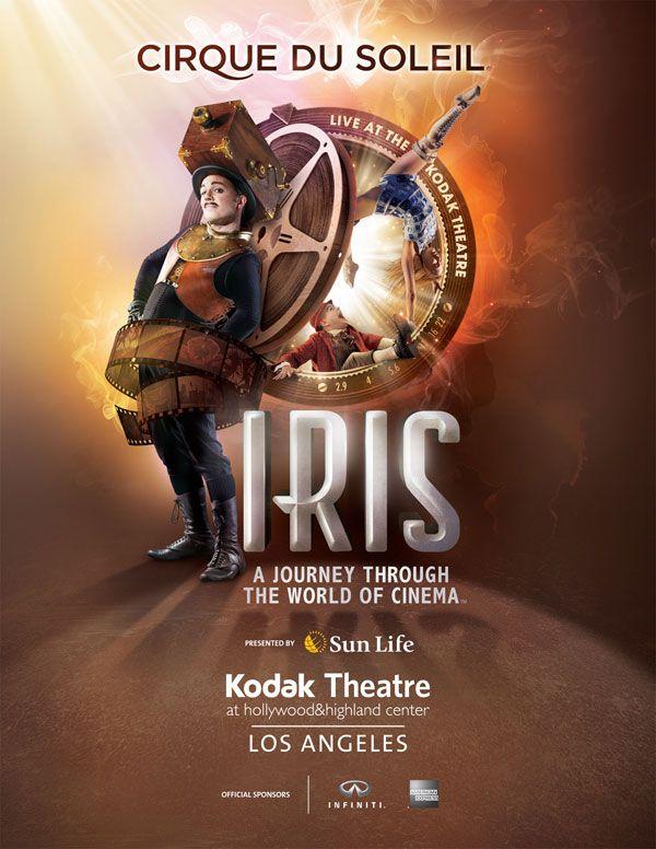 Cirque du Soleil Iris, a Journey Through the World of Cinema poster image.