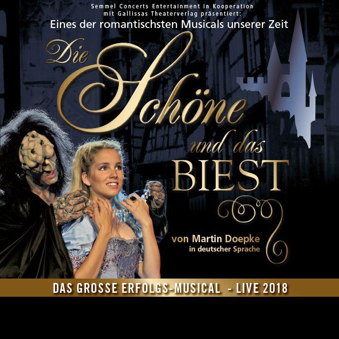 Die Schone Und Das Biest Das Grosse Erfolgs Musical Live 2018 Tickets Unter Www Semmel De Musical Konzerte Die Schone Und Das Biest