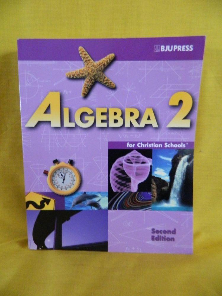 Bob Jones Algebra 2 student, 2nd Edition, PB, LN, Homeschool