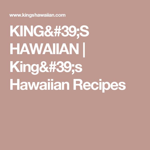 KING'S HAWAIIAN | King's Hawaiian Recipes