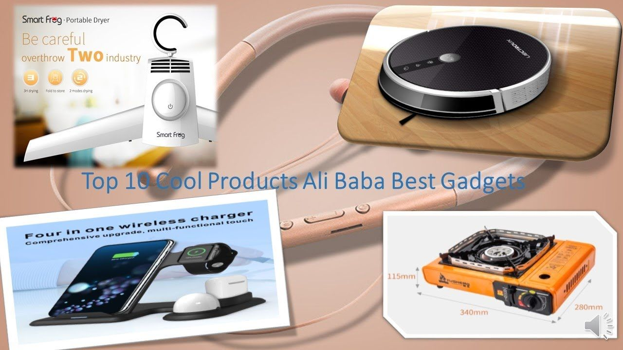 Top 10 Cool Product Alibaba products Best Gadgets You