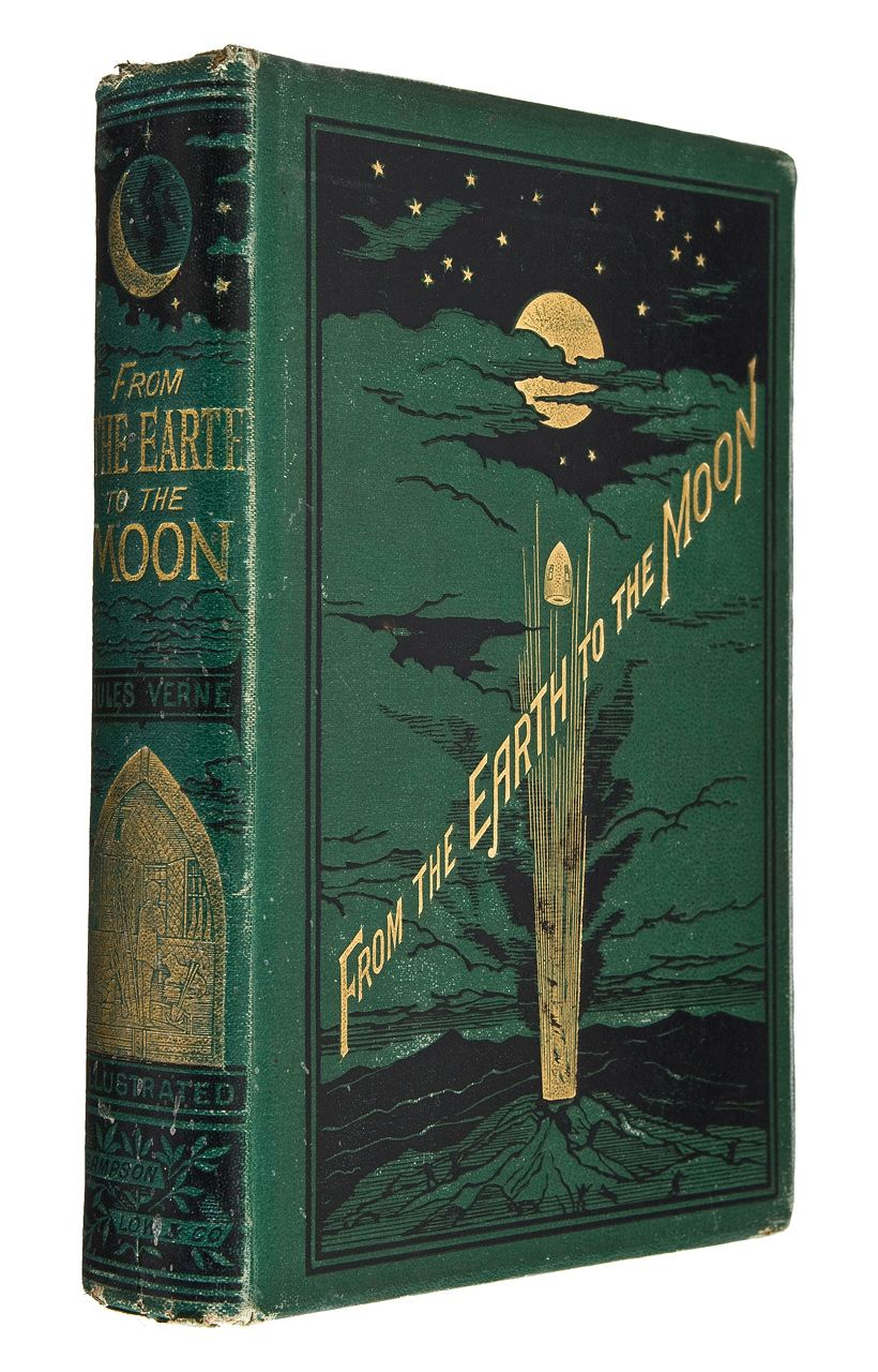 From The Earth To The Moon First Edition Book Cover Vintage Book Covers Beautiful Book Covers Antique Books
