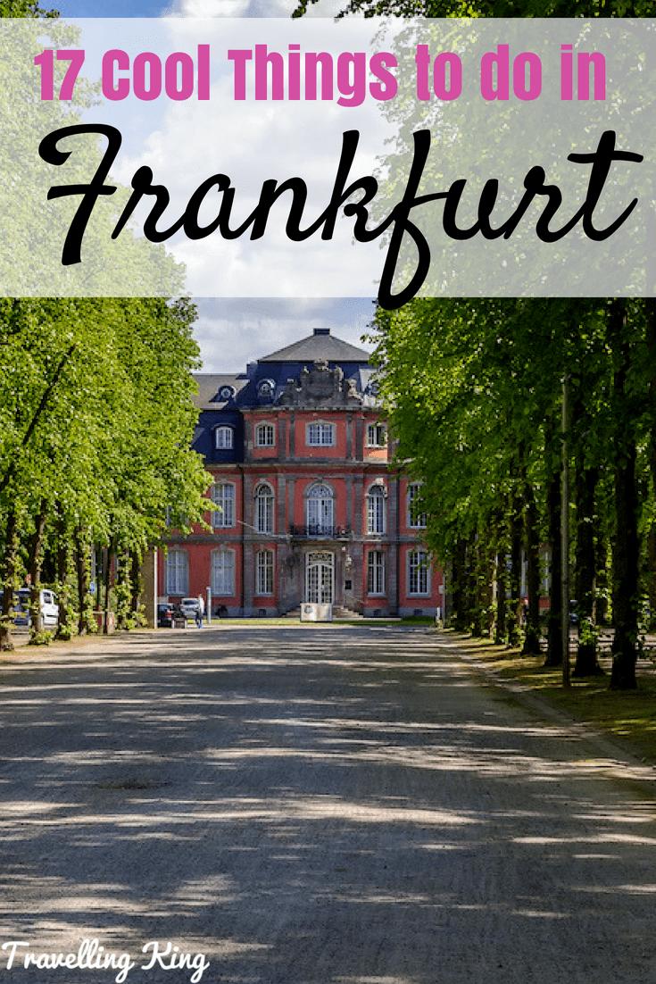 17 Cool Things to do in Frankfurt | Frankfurt tipps