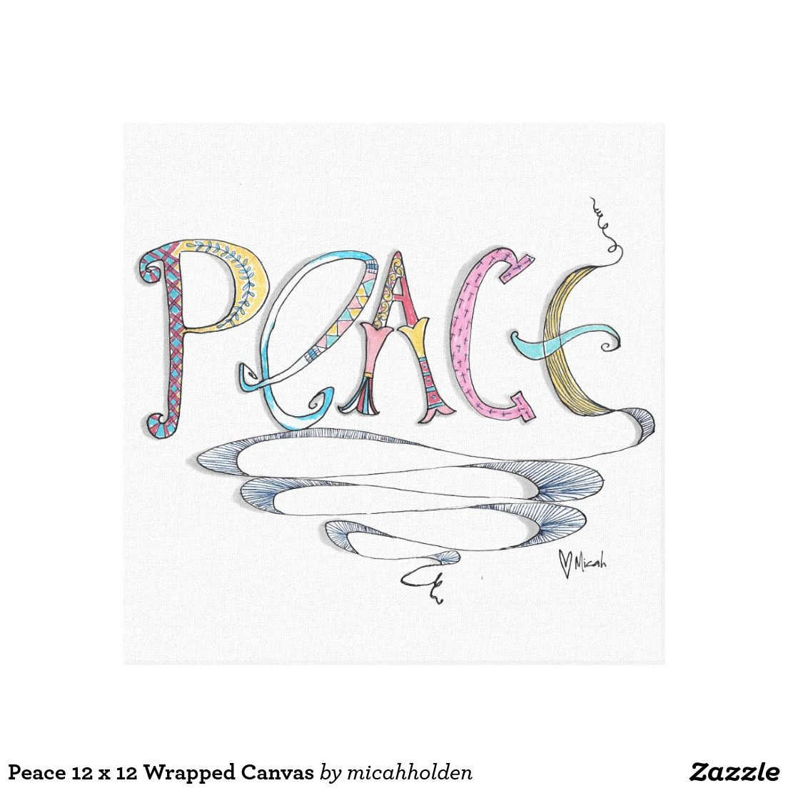 Peace 12 x 12 Wrapped Canvas Canvas Print