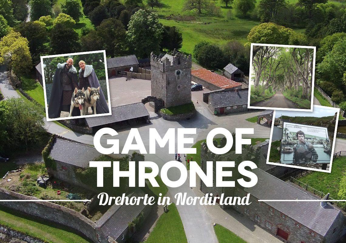 Game of Thrones Drehorte Nordirland: Die besten ...