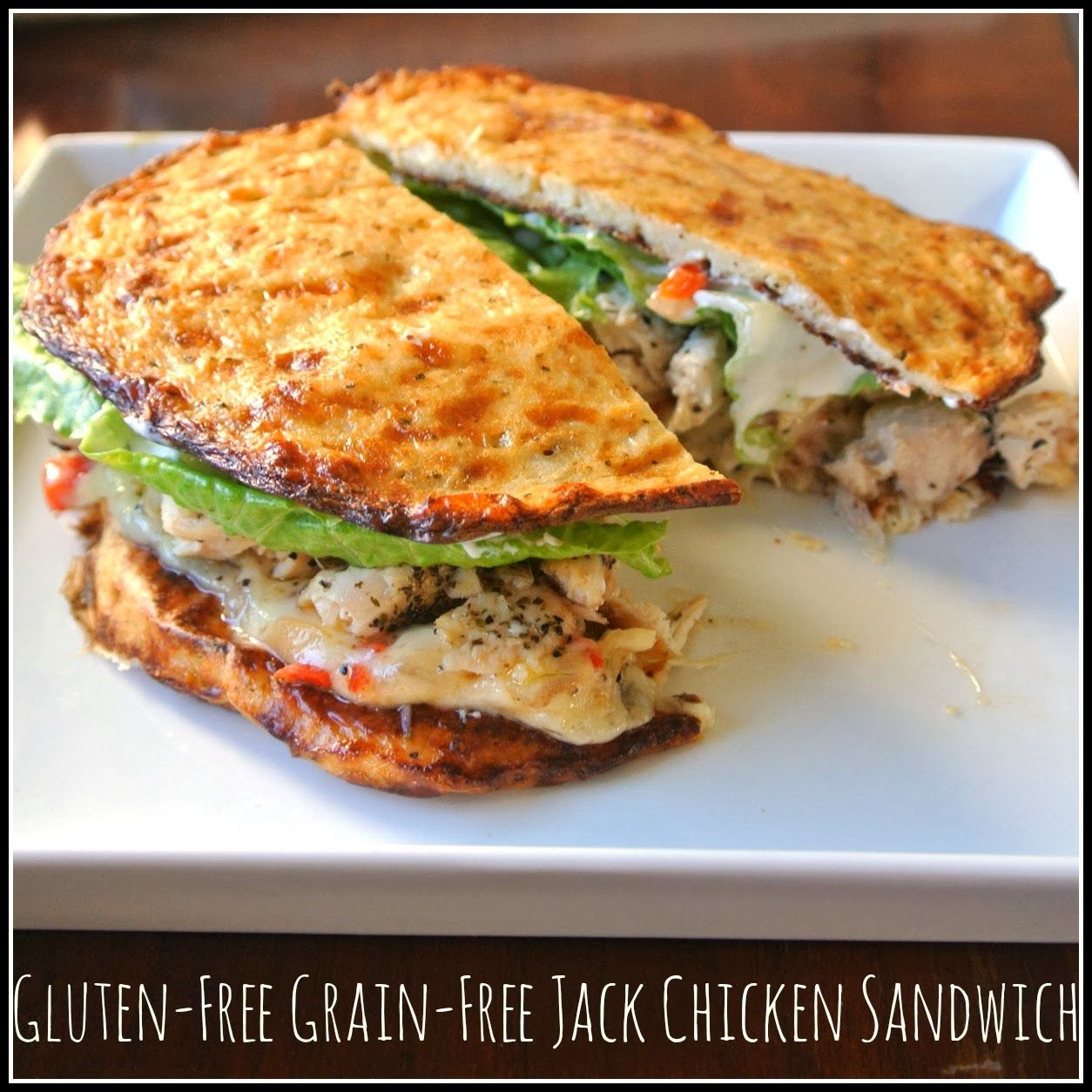 Gluten Free, Grain Free Monterrey Jack Chicken Sandwich - Mom, Whats For Dinner?