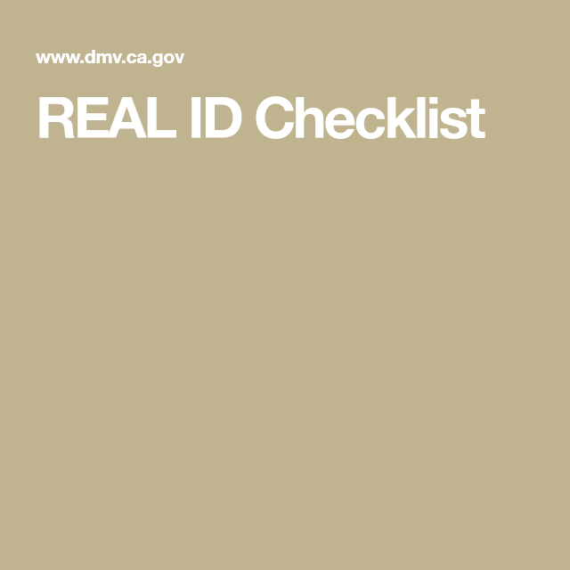 Real Id Checklist Real Id California