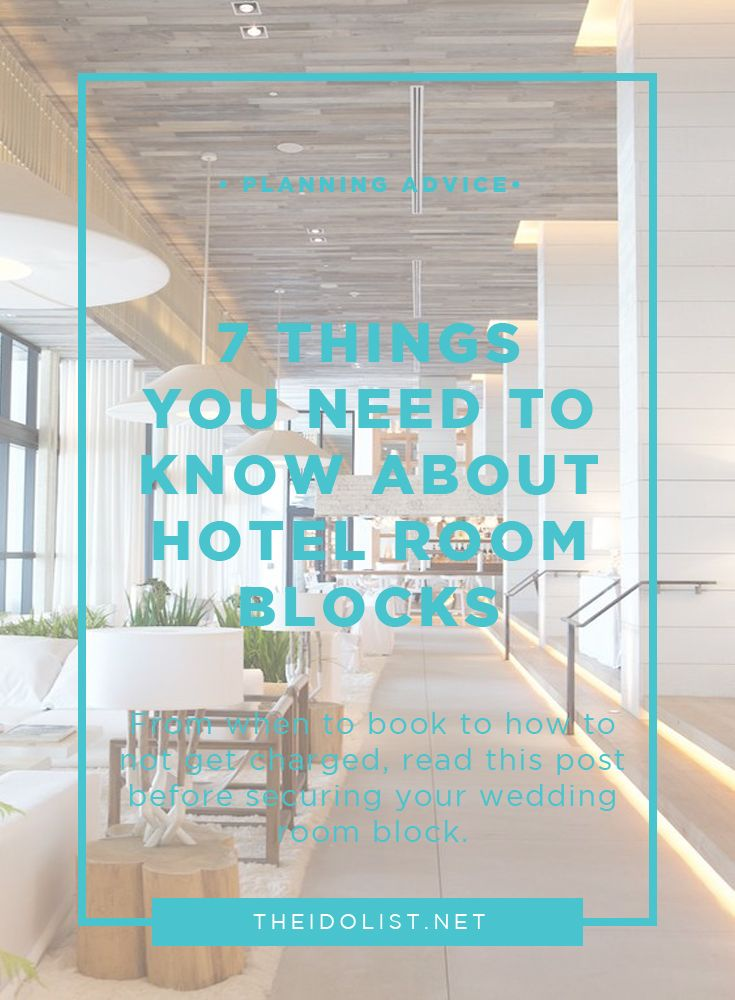 7 things to know about hotel room blocks hotel wedding