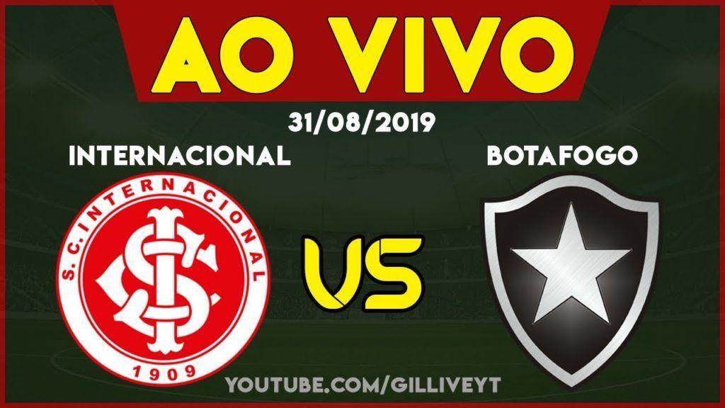 Acompanhe A Narracao Online De Internacional X Botafogo Futebol Ao Vivo Campeonato Brasileiro 2019 Futebol Stats Futebol Ao Vivo Campeonato Brasileiro Botafogo
