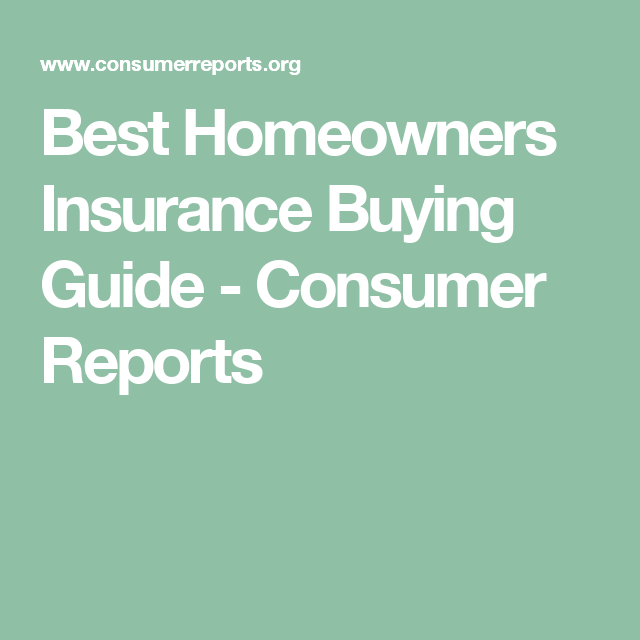 Homeowners Insurance Buying Guide Best Homeowners Insurance Car