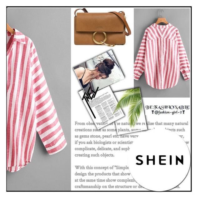 """""""shein contest"""" by lenaa-i ❤ liked on Polyvore featuring Chloé"""